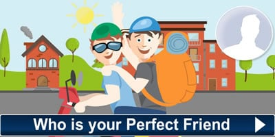 Who Is Your Perfect Friend?