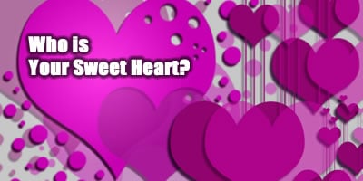 Who Is Your Sweet Heart?