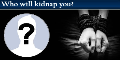 Who Will Kidnap You?