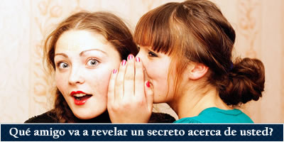 Qué amigo se va a revelar un secreto sobre usted?