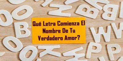 ¿Con qué letra empieza tu verdadero amor?