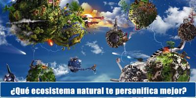 El cual ecosistema natural que personifica mejor?