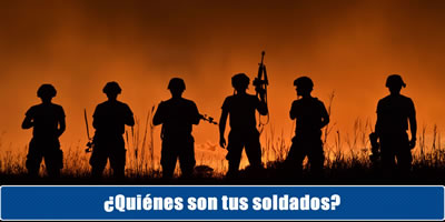 ¿Quiénes son sus soldados?